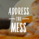 Confess the Mess